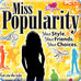 Miss Popularity Game